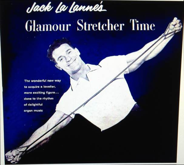 Jack La Lannes Glamour Stretcher Time
