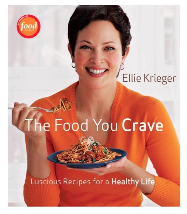 The Food You Crave Cookbook by Ellie Krieger