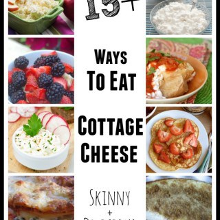 15+ Favorite Ways to Eat Cottage Cheese