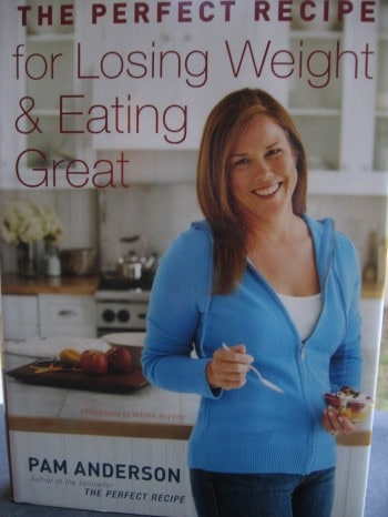 Perfect Recipe for Losing Weight and Eating Great by Pam Anderson Book Cover