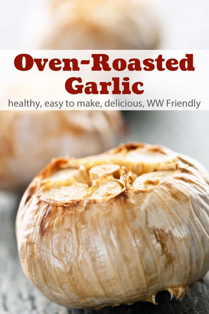 Making deliciously creamy roasted garlic in the oven is oh so simple and mades a wonderful addition to dips, spreads, soups, pizza, pasta - just about anything! #simplenourishedliving #weightwatchers #ww #wwfamily #wwsisterhood #garlic