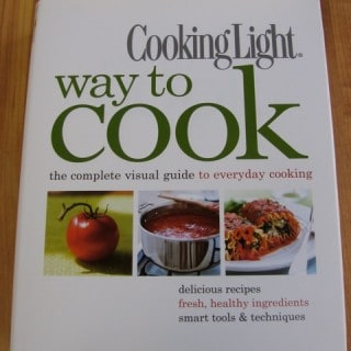 Cooking Light Way to Cook Cookbook