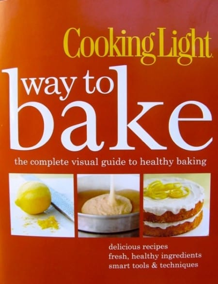 Cooking Light Way to Bake Cookbook