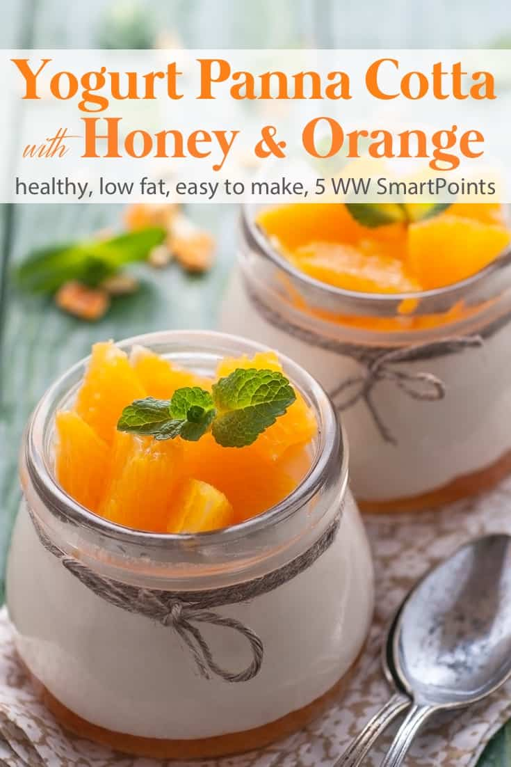 A light and luscious version of creamy panna cotta made with non-fat Greek yogurt, honey and oranges - only 172 calories and 5 Weight Watchers Freestyle SmartPoints! #simplenourishedliving #weightwatchers #ww #wwfamily #wwsisterhood #easyhealthyrecipes #smartpoints #wwfreestyle #wwsmartpoints #smartpointsfam #beyondthescale #becauseitworks #dessert