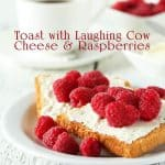 Weight Watchers Toast with Laughing Cow Cheese and Raspberries