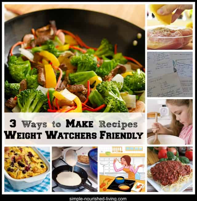 3 Ways to Make Recipes Weight Watchers Friendly