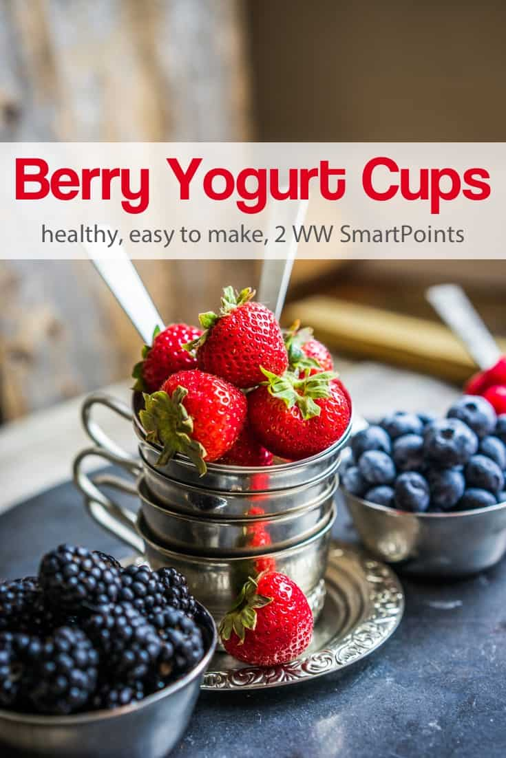 Easy, healthy, low-calorie Fresh Berry Yogurt Cups are cool, refreshing and easy to make with whatever fruit is in season - about 105 calories and 2 Weight Watchers Freestyle SmartPoints! #simplenourishedliving #weightwatchers #ww #wwfamily #wwsisterhood #easyhealthyrecipes #smartpoints #wwfreestyle #wwsmartpoints #beyondthescale #becauseitworks