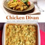 Chicken divan casserole on dinner plate with tossed salad near square casserole dish with chicken divan casserole.