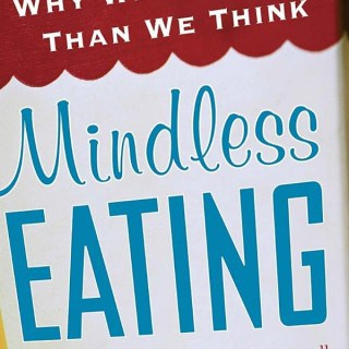 The Book That Helped Me Lose Weight and Keep it Off for Good: Mindless Eating by Brian Wansink