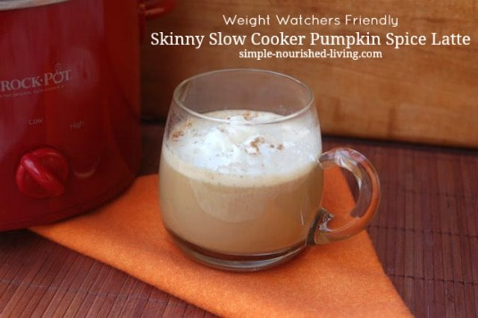 Skinny Slow Cooker Pumpkin Spice Latte | Weight Watchers Recipes