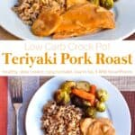 Slices of teriyaki pork roast with roasted Brussels sprouts, carrots and brown rice with lentils on white dinner plate with fork.