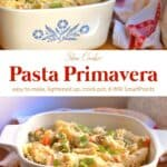 Creamy slow cooker pasta primavera in white serving dish.