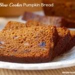 Healthy Slow Cooker Pumpkin Bread