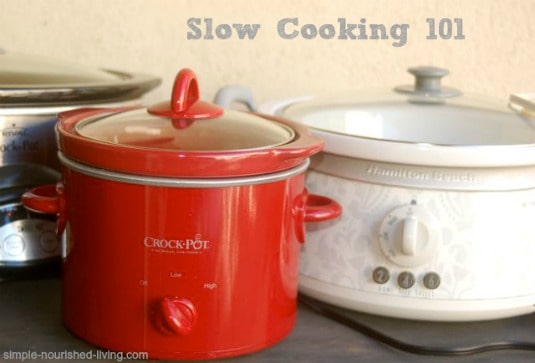 Slow Cooking 101