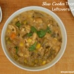 Slow Cooker Thanksgiving Leftovers Soup