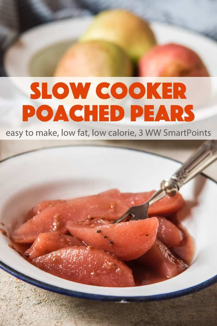 Slow cooker poached pears make an easy, healthy and delicious low-fat dessert, perfect for fall & winter entertaining. #slowcookerpoachedpears #pears #dessert #slowcooker