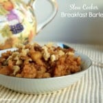 Slow Cooker Breakfast Barley