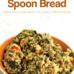 Low fat spinach spoon bread in orange serving dish.
