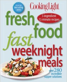Cooking Light Fresh Food Fast