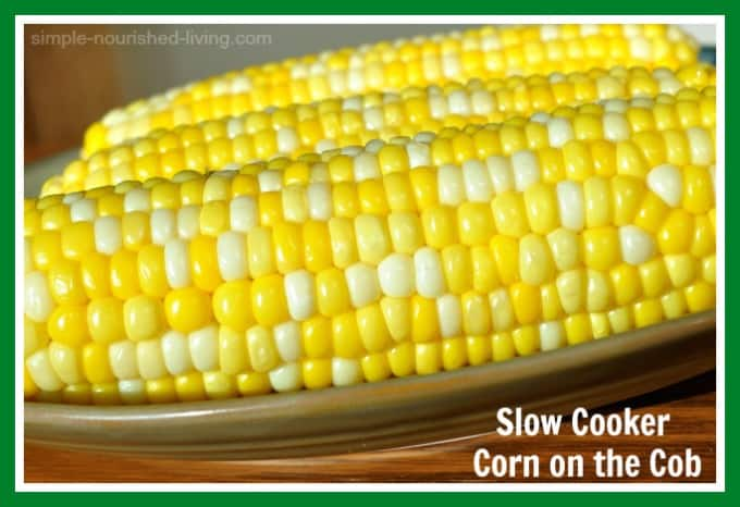 Slow Cooker Corn on the Cob - 0 Weight Watchers Freestyle SmartPoints