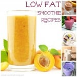 Favorite Recipes for Low Fat Smoothies