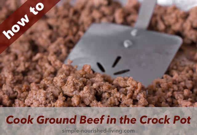 How to Cook Ground Beef in the Crock Pot