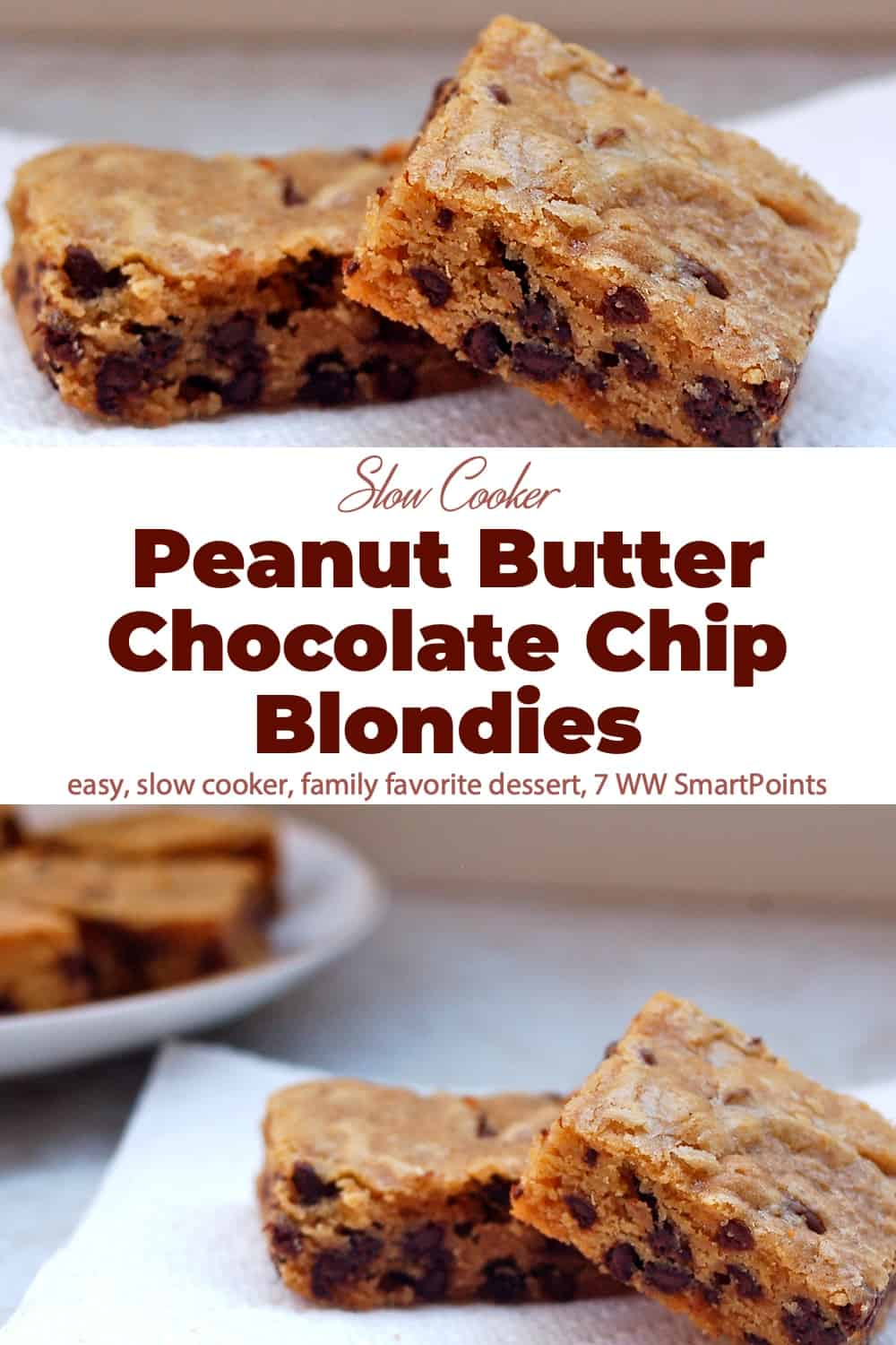 This makes a nice little batch of slow cooker peanut butter chocolate chip blondies in a 2- to 3-1/2-Quart slow cooker! #slowcookerpeanutbutterchocolatechipblondies #peanutbutterchocolatechipblondies #chocolatechipblondies #blondies #brownies #slowcooker #crockpot