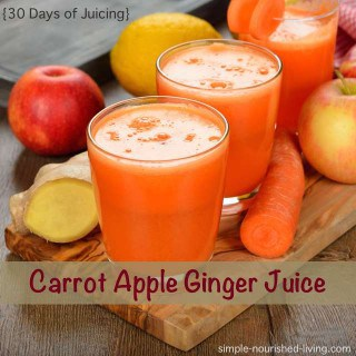 Carrot Apple Ginger Juice {30 Days of Juicing}