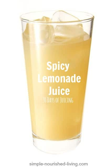 Spicy Lemonade Juice Recipe (30 Days of Juicing)