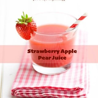 Strawberry Apple Pear Juice {30 Days of Juicing}