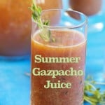 Summer Gazpacho Juice Recipe