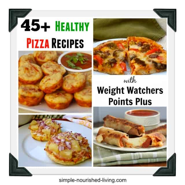 Healthy Recipes Pizza Recipes with Weight Watchers Points Plus