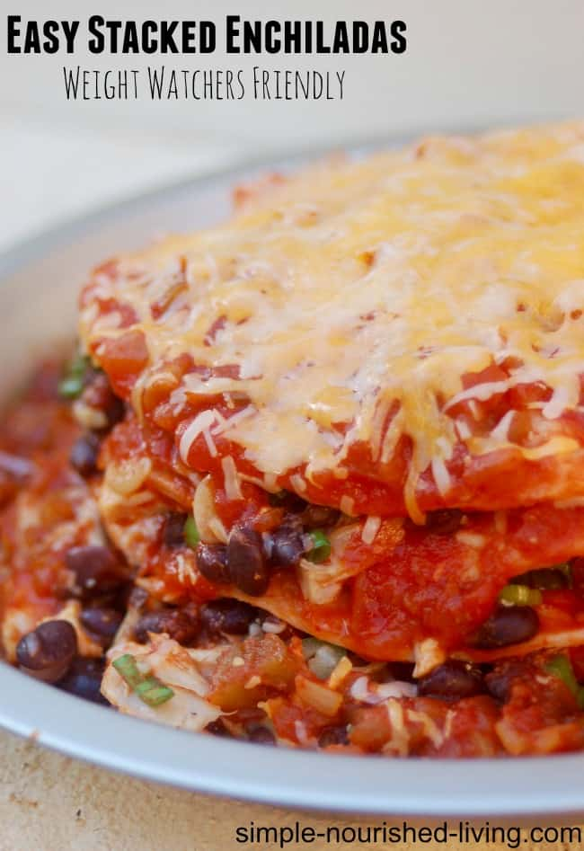 Easy Stacked Chicken Enchiladas with Black Beans Weight Watchers Friendly