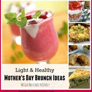 Weight Watchers Mother's Day Brunch Recipes Collage
