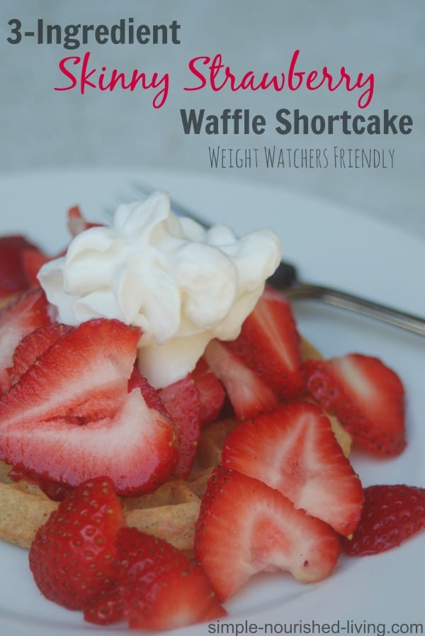 Skinny Strawberry Waffle Shortcake Recipe Weight Watchers Points
