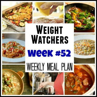 Weight Watchers Weekly Menu Week #52