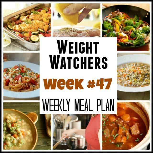 Weight Watchers Weekly Meal Plan Week 47
