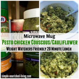 Weight Watchers 20 Minute Lunch: Microwave Mug Pesto Chicken Couscous or Cauliflower