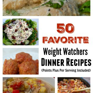 50 Favorite Weight Watchers Dinner Recipes  4 – 9 PointsPlus