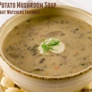Weight Watchers Creamy Potato Mushroom Soup - 5 Smart Points