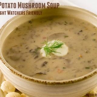 Weight Watchers Recipe of the Day: Creamy Potato-Mushroom Soup – 5 SmartPoints