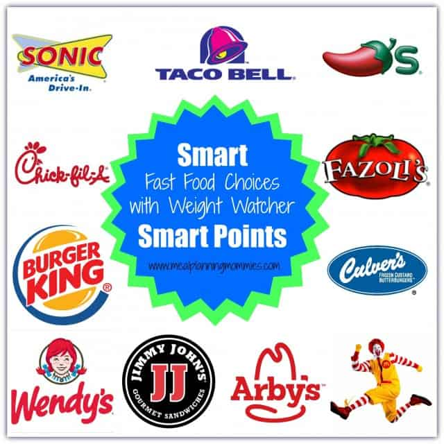 Smart Points Fast Food Choices 10 SmartPoints or Less Meal Planning Mommies