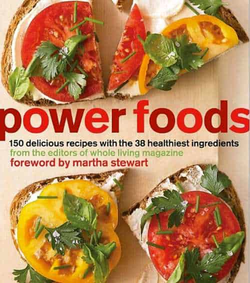Power Foods 150 Delicious Recipes Cookbook cover