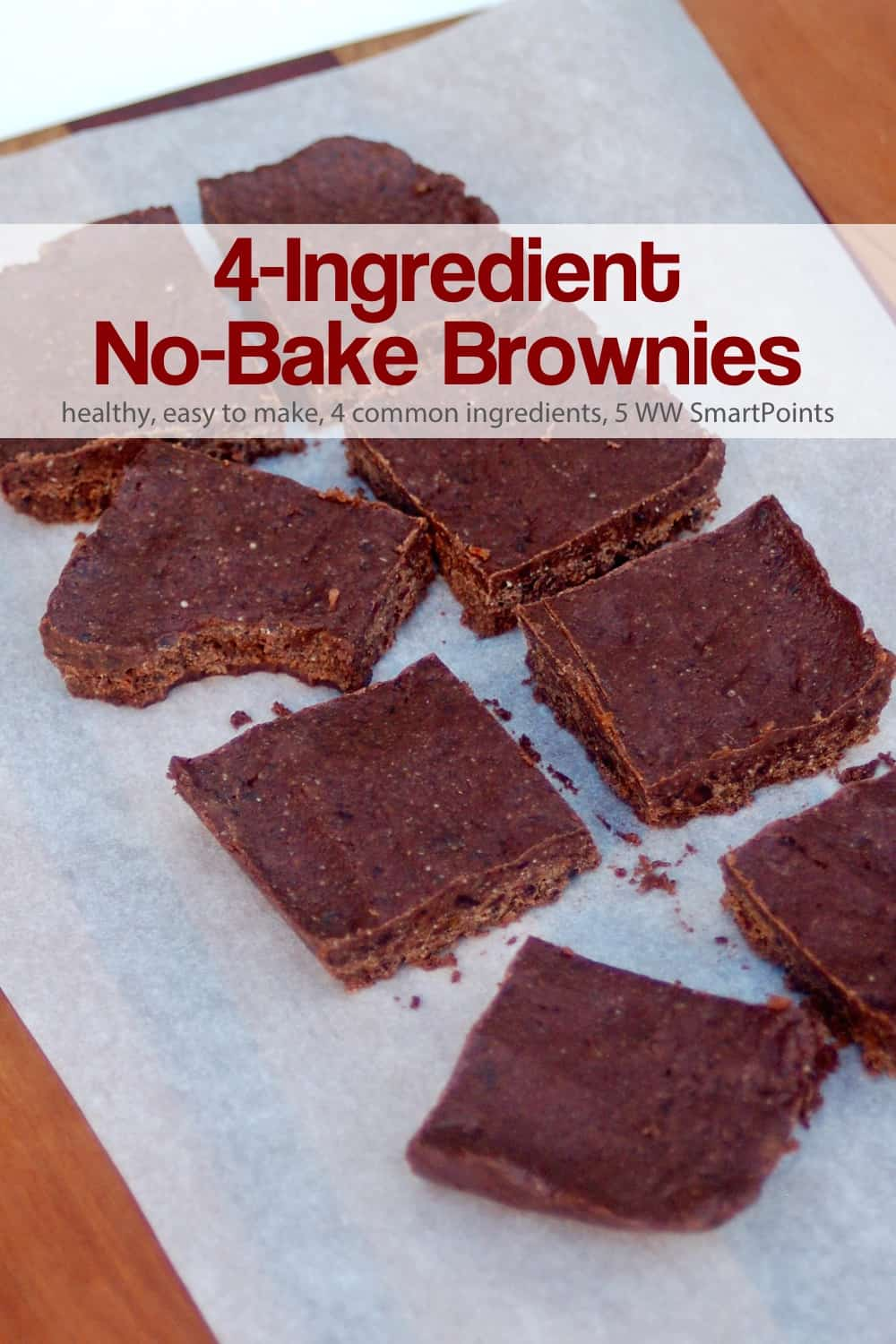 The flavor and texture of these gluten-free, 4-ingredient, no-bake brownies reminded me of a homemade chocolate Larabar. Each brownie has about 135 calories and 5 Weight Watchers Freestyle SmartPoints! #nobakebrownies #4ingredientbrownies #dessert #nobakedessert