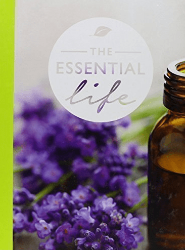 The Essential Life Book: A Simple Guide to Living the Wellness Lifestyle