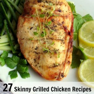 27 Skinny Grilled Chicken Recipes with Weight Watchers Points