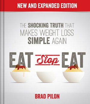 Keep The Weight Off With Eat Stop Eat
