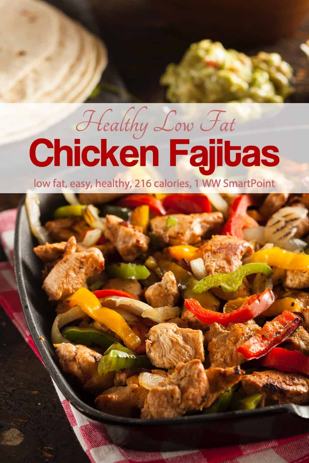 Ww Easy Healthy Chicken Fajitas Recipe Simple Nourished Living