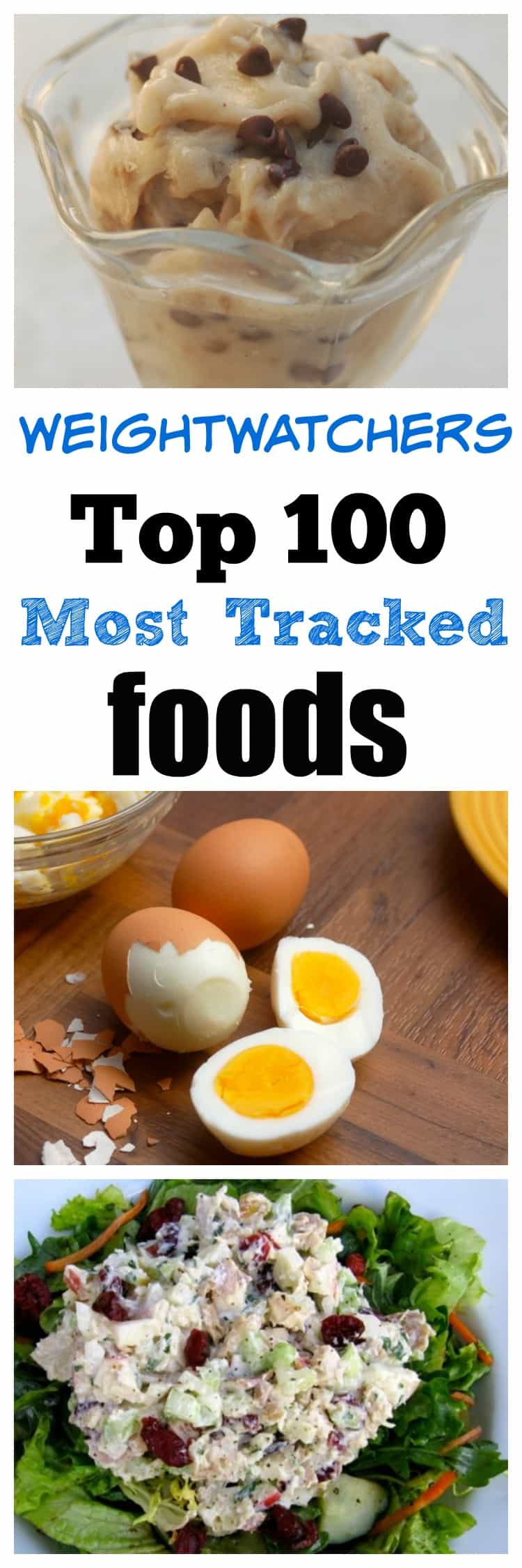 Weight Watchers Top 100 Most Tracked Foods with Freestyle SmartPoints Values #weightwatchers #wwfreestyle #healthyfoodslist #weightwatchersfoods #simplenourishedliving
