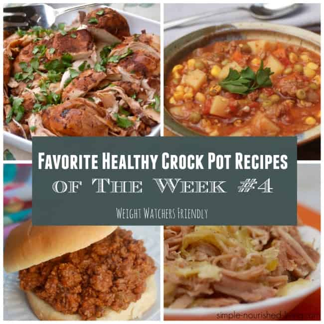 Favorite Healthy Crock Pot Recipes Week 4 - 15 Favorites Under 350 Calories
